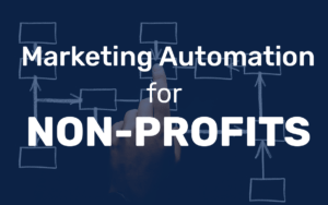 Non-profits need marketing automation