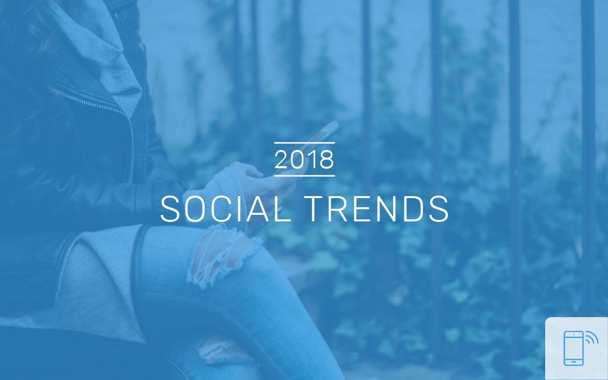 Social Trends of 2018